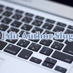 Edit Author Slugの使い方|WordPressのユーザー名(ログインID)を隠す